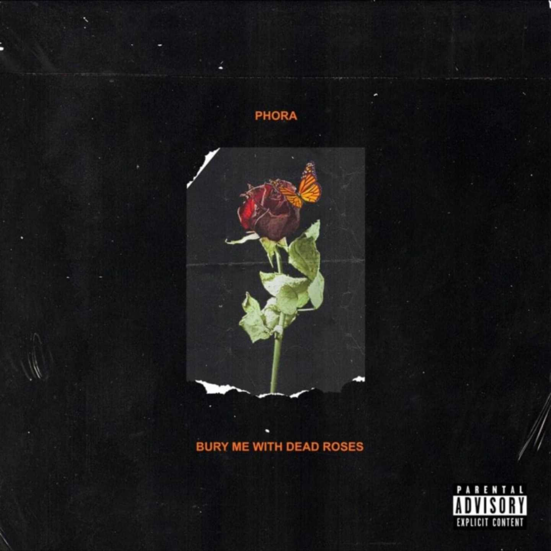 Bury me with dead Roses, phora, rocnation, 360 MAGAZINE