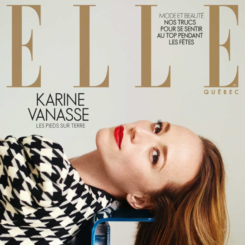 Karine Vanasse, Elle Magazine, Canada, 360 MAGAZINE , KO Média