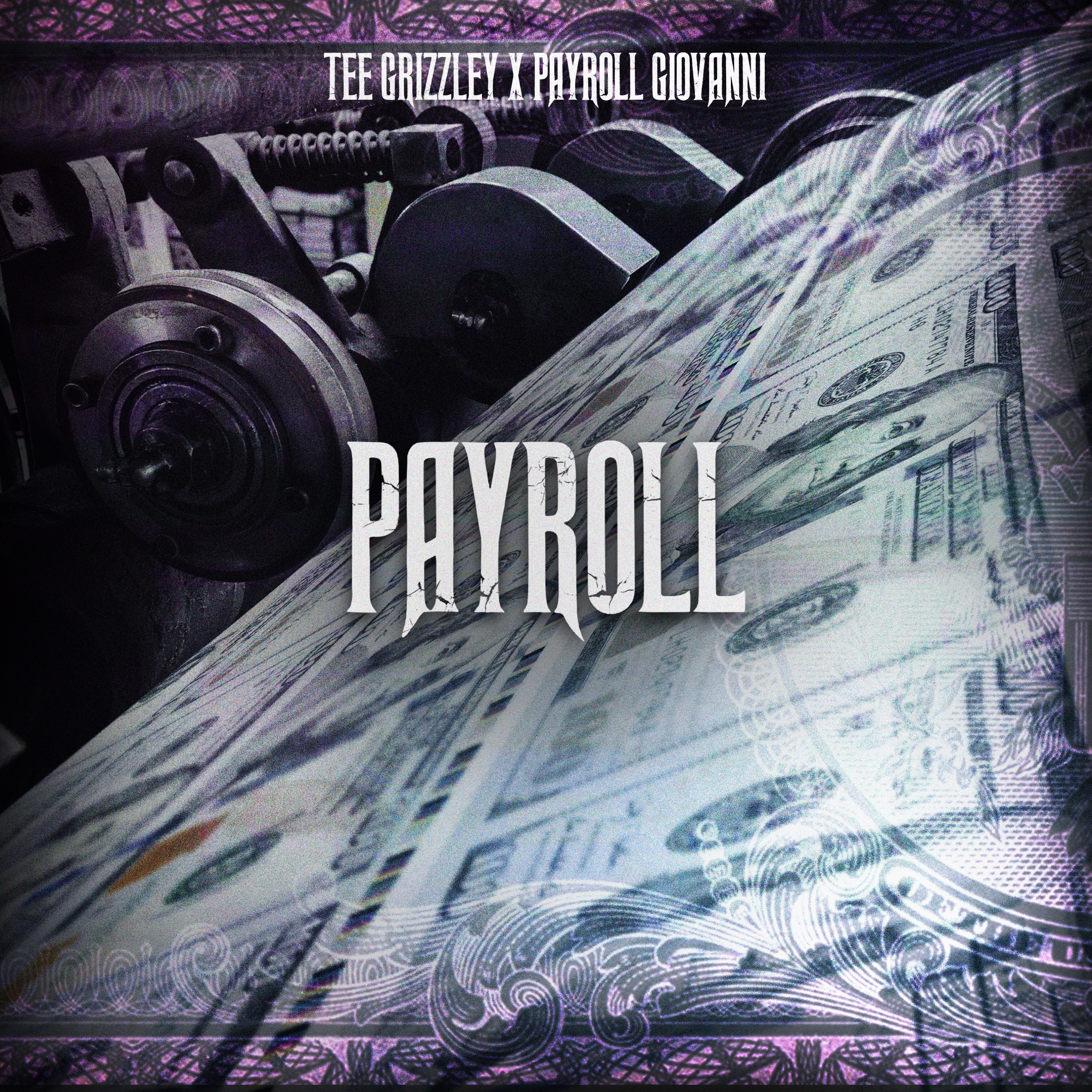 Tee Grizzley, Payroll, 300 Entertainment, Vaughn Lowery, 360 Magazine,