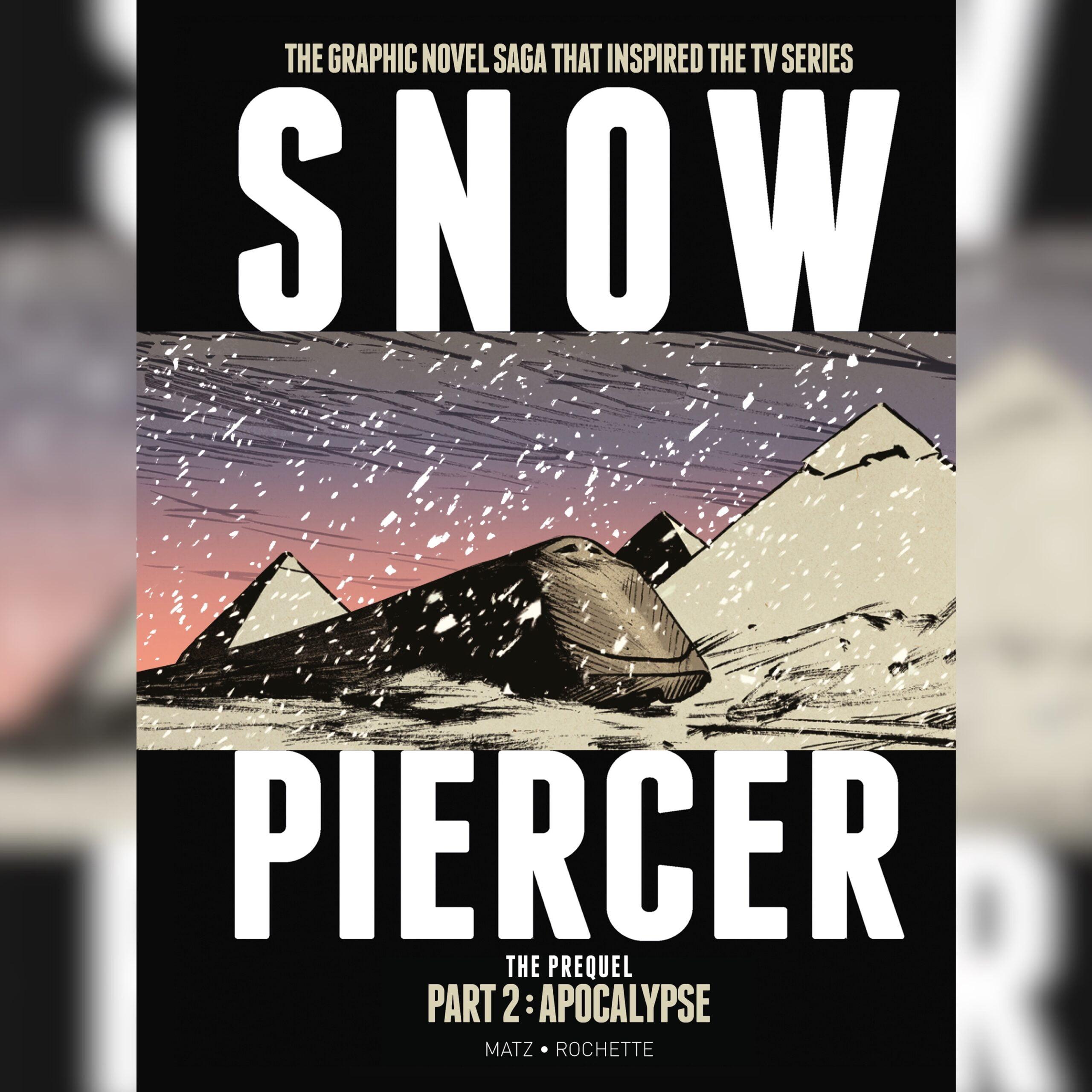 Snowpiercer, Titan Comics, Graphic Novel, Vaugh Lowery, 360 Magazine