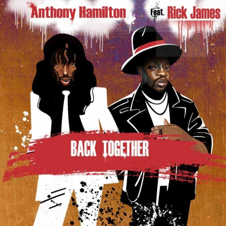 Rick James, Anthony Hamilton, 360 MAGAZINE