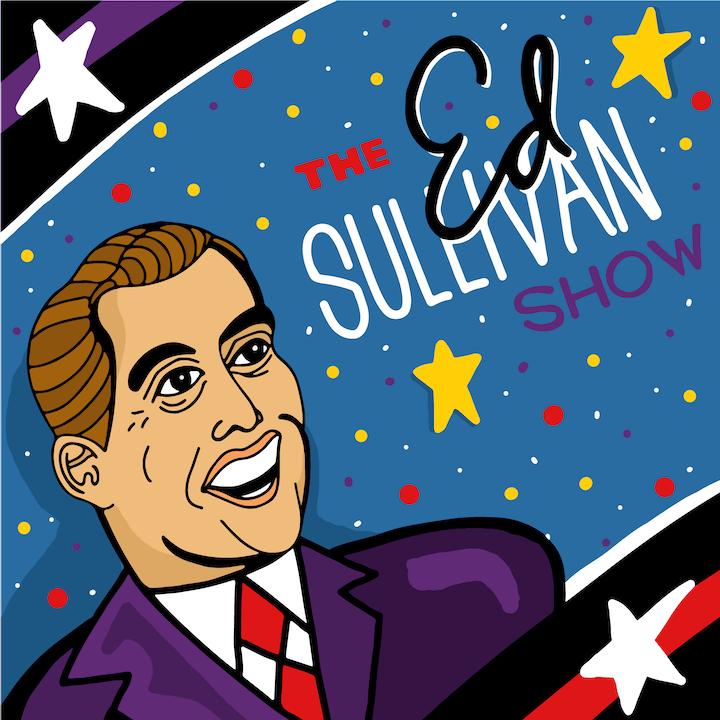 The Ed Sullivan Show illustration by Mina Tocalini