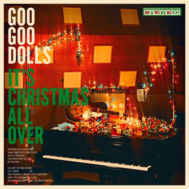 "Album artwork for the Goo Goo Dolls Christmas album ""It's Christmas All Over"" as announced by 360 MAGAZINE."