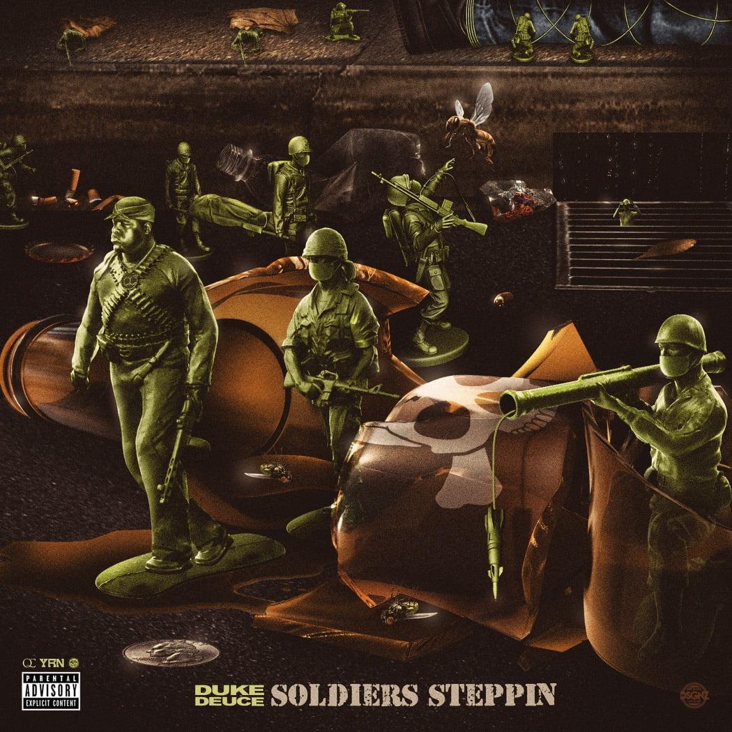 Duke Deuce – Soldiers Steppin