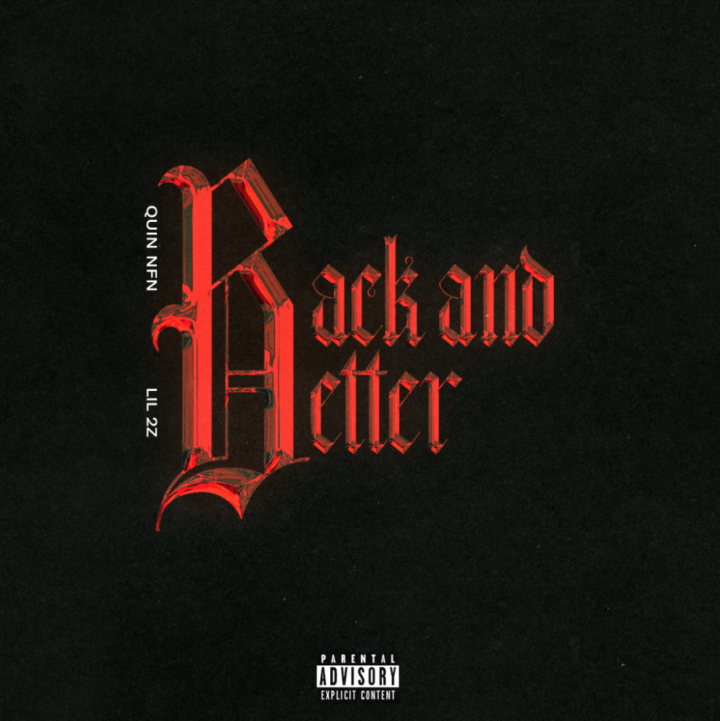 """QUIN NFN AND LIL2Z """"BACK AND BETTER"""" from Hannah Haines for use by 360 Magazine"""